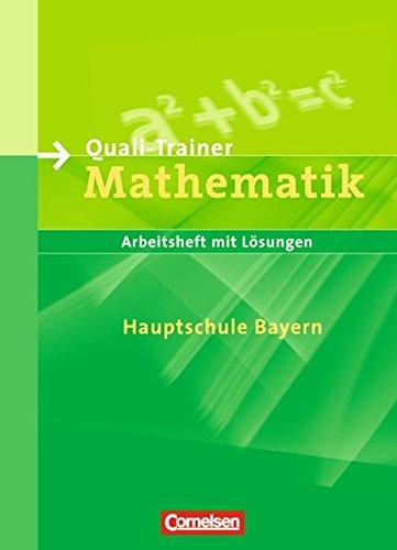 Abschlussprüfung Mathematik - Mittelschule Bayern / 9. Jahrgangsstufe - Quali-Trainer ab 2007,
