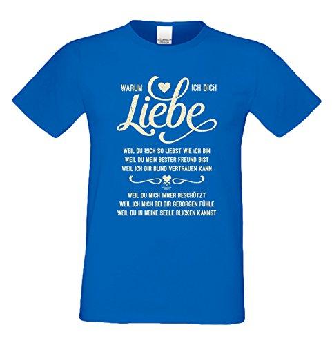 Geschenk zum Valentinstag für Ihn T-Shirt Geschenkidee Geburtstag Warum ich Dich liebe Übergröße Mode Liebe Herren Farbe: royal-blau Royal-Blau