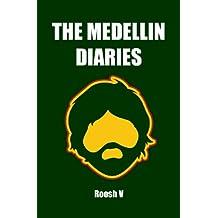The Medellin Diaries (Single)