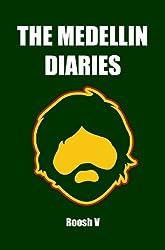 The Medellin Diaries (Single) (English Edition)