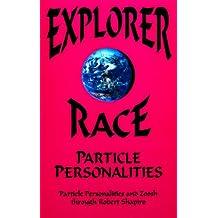Explorer Race Book 5 : Particle Personalities (Explorer Race Series)