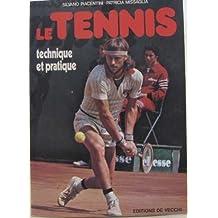 Le Tennis : Technique et pratique