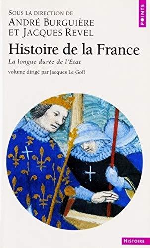 Histoire de la France, tome 4 : La longue durée de l'Etat