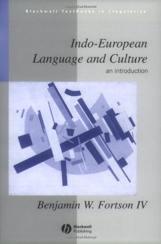 Indo-European Language Culture: An Introduction (Blackwell Textbooks in Linguistics)