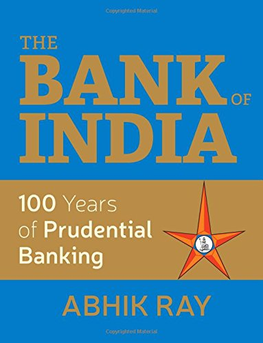 The Bank of India: 100 Years of Prudential Banking