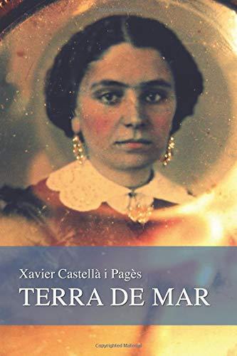 TERRA DE MAR: Quatre relats sobre la dona i el mar por Xavier Castellà i Pagès
