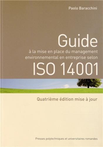 Guide à la mise en place du management environnemental en entreprise selon ISO 14001 par Paolo Baracchini