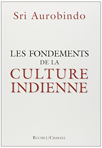 Les fondements de la culture indienne