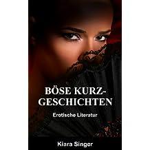 Böse Kurzgeschichten: Erotische Literatur