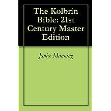 The Kolbrin Bible: 21st Century Master Edition (English Edition)