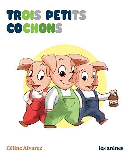 Trois petits cochons - Les Lectures Naturelles par Céline Alvarez