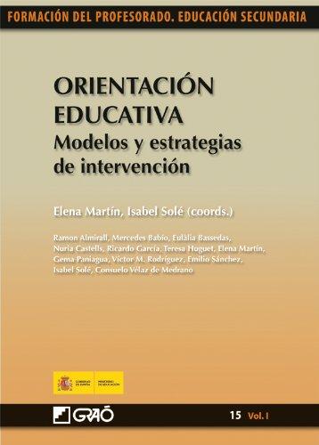 Orientación Educativa. Modelos y estrategias de intervención: 151 (Formacion Profesorado-E.Secun.)