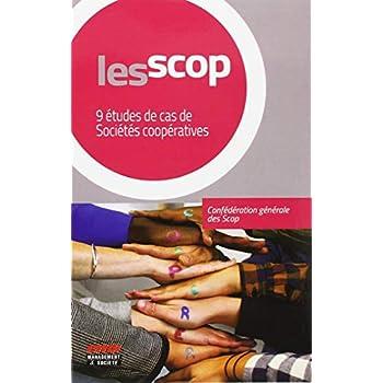 Les SCOP: 9 études de cas de sociétés coopératives
