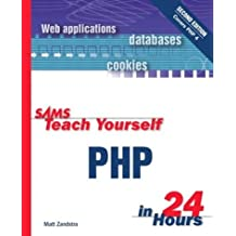 Sams Teach Yourself PHP in 24 Hours by Matt Zandstra (2001-12-21)