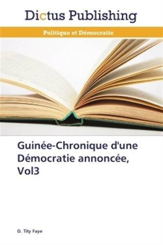 Guine-chronique d'une dmocratie annonce, vol3
