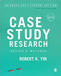 Case Study Research (International Student Edition)