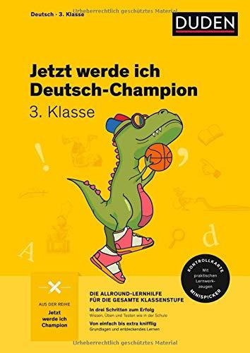 Jetzt werde ich Deutsch-Champion: Deutsch 3. Klasse