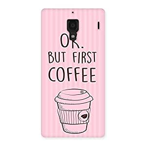 Neo World Pink Ok Coffee Back Case Cover for Redmi 1S