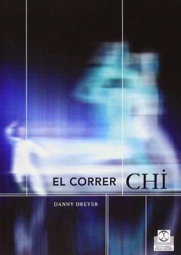 El Correr Chi (Deportes) por Danny Dreyer