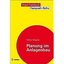 Planung im Anlagenbau (Kamprath-Reihe)