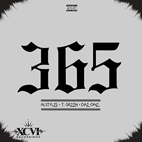 365 (feat. Al Styles & T. Green) - Single [Explicit] (Style 365)