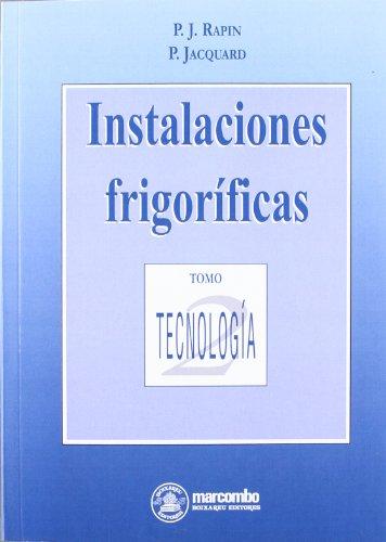 Instalaciones Frigoríficas 2 (ACCESO RÁPIDO) por Pierre Rapin