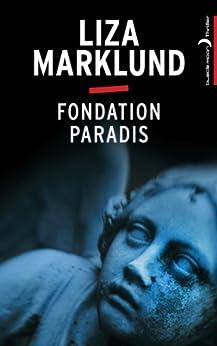 Fondation Paradis (Annika B. t. 2) par [Marklund, Liza]