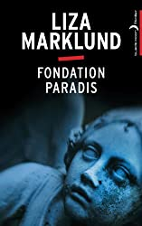 Fondation Paradis (Annika B. t. 2)