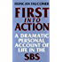 First Into Action: A Dramatic Personal Account of Life Inside the SBS
