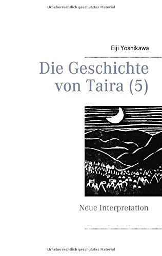 Die Geschichte von Taira (5): Neue Interpretation
