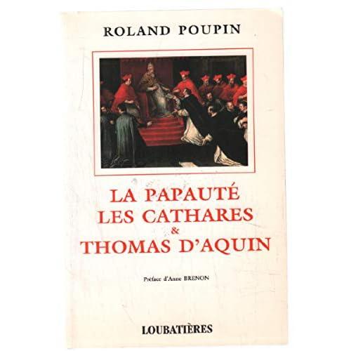 La papauté, les cathares et Thomas d'Aquin