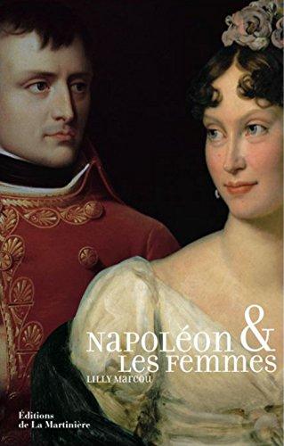 Napoléon et les femmes par Lilly Marcou