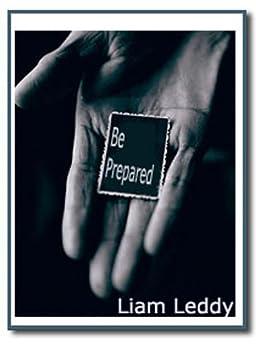 10  Be  Prepared by [Leddy, Liam]