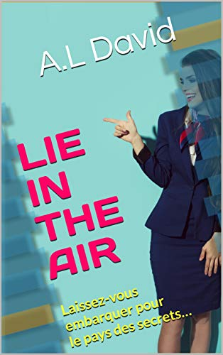 LIE IN THE AIR par