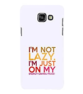 EPICCASE Not lazy Mobile Back Case Cover For Samsung Galaxy A7 (2016) (Designer Case)