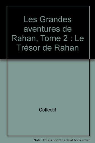 Les Grandes aventures de Rahan, Tome 2 :...