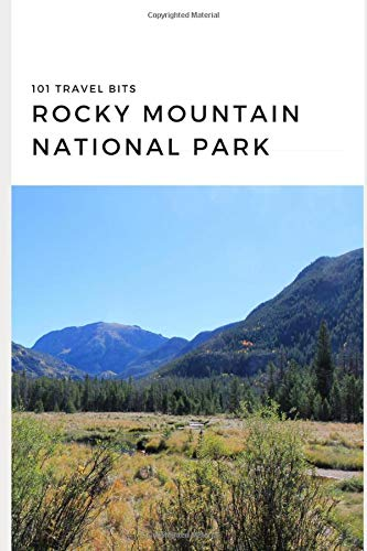101 Travel Bits: Rocky Mountain National Park