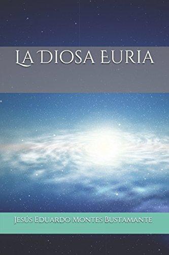 La Diosa Euria par Jesús Eduardo Montes Bustamante