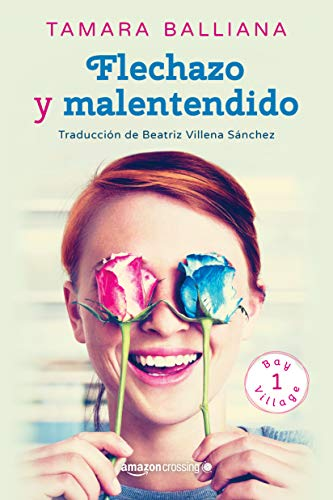 Flechazo y malentendido (Bay Village nº 1) (Spanish Edition)