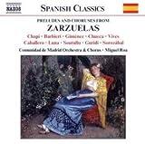 Preludes And Chorus From Zarzuelas - Chapi, Gimenez, Barbieri, Luna
