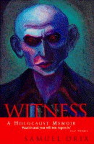 Witness: A Holocaust Memoir