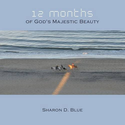 12 Months of God's Majestic Beauty