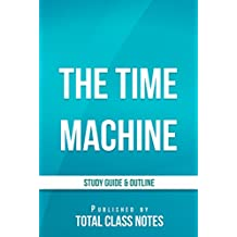 The Time Machine Study Guide (English Edition)