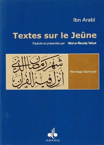 Textes sur le jeûne par Ibn 'Arabi