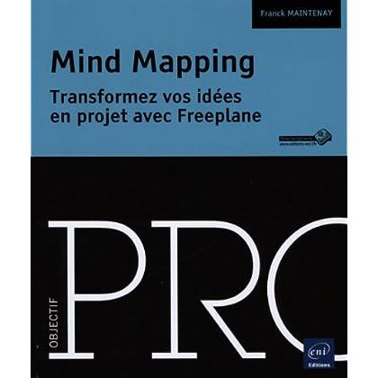Mind Mapping - Transformez vos idées en projet avec Freeplane
