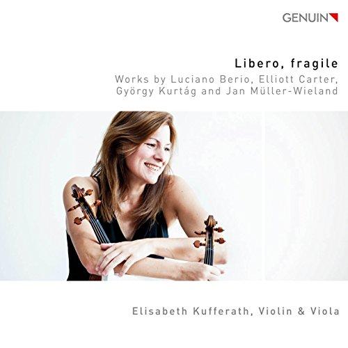 Libero,fragile - Stücke für Violine & Viola