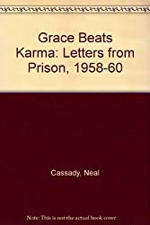 Grace Beats Karma: Letters from Prison, 1958-60
