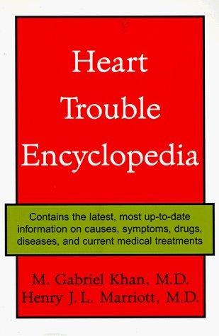 Heart Trouble Encyclopedia by Henry J. L. Marriott (1996-09-01)