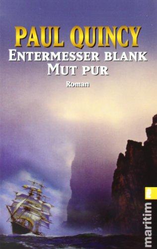 Entermesser blank - Mut pur (Ein William-Turner-Roman, Band 2)