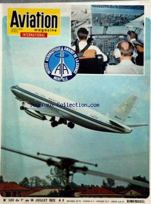 AVIATION MAGAZINE [No 589] du 01/07/1972 - MIRAGE F-1 INTERNATIONAL â